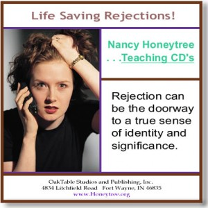 Teaching by Honeytree called Life Saving Rejections